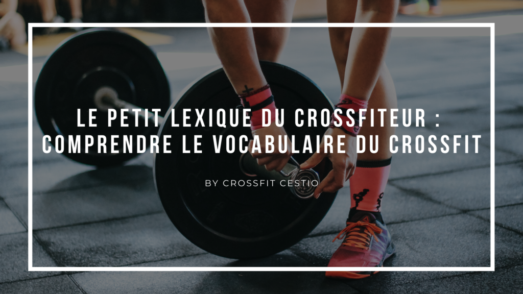 Le vocabulaire du CrossFit
